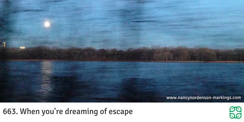 When you're dreaming of escape